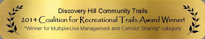 2014 Coalition for Recreational Trails Award Winner for Winner for Multiple-Use Management and Corridor Sharing