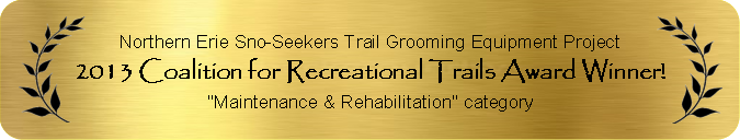 2013 Coalition for Recreational Trails Award Winner for Maintenance & Rehabilitation