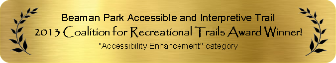 2013 Coalition for Recreational Trails Award Winner for Accessibility Enhancement
