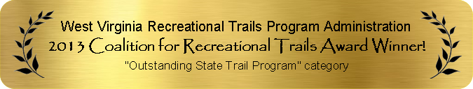 2013 Coalition for Recreational Trails Award Winner for RTP Administration
